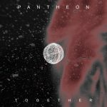 Pantheon – Together