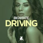 Bigstate – Driving