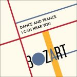Bozart – Dance and Trance