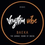 Baeka – The Garage Sound Of Baeka