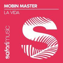 Mobin Master – La Vida