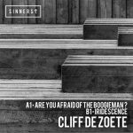 Cliff De Zoete – Are You Afraid of the Boogieman?