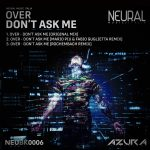 Over – Don't Ask Me