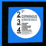 Exparagus – In Greed We Trust EP