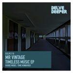 Mr Vintage – Timeless Music E.P.