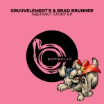 GruuvElement's – Abstract Story EP