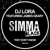 DJ Lora, James Geary – They Don't Know
