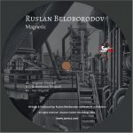 Ruslan Beloborodov – Magnetic
