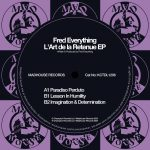 Fred Everything – L'Art De La Retenue EP