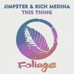 Jimpster, Rich Medina – This Thing