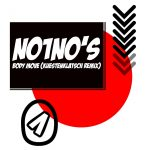 NO1NO's – Body Move (Kuestenklatsch Remix)