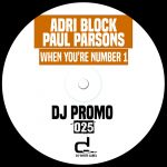 Paul Parsons, Adri Blok – When You're Number 1