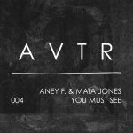Aney F., Mata Jones – You Must See