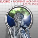 DJOKO – Morning Wonders (Leo Pol Remix)