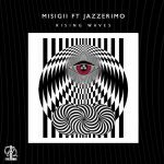 MISIGII, JAZZERIMO – Rising Waves