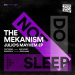 The Mekanism, Sad Money – Julio's Mayhem EP