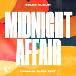 Eelke Kleijn – Midnight Affair – Samaha Slow Edit