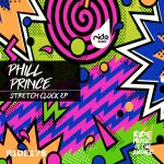 Phill Prince – Stretch Clock ep