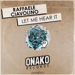 Raffaele Ciavolino – Let Me Hear It