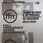Franky Rizardo, Joe Goddard – No Judgement (Kölsch Remix)