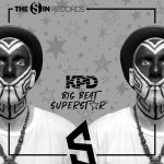 KPD – Big Beat Superstar