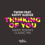 Kathy Sledge, Twism – Thinking Of You