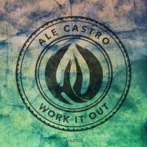 Ale Castro – Work It