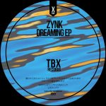 ZYNK – Dreaming EP