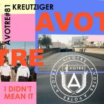 Kreutziger – I Didn't Mean It