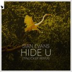 Sian Evans – Hide U – Tinlicker Remix