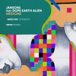Jansons, Dope Earth Alien – Medicine