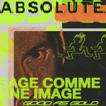 ABSOLUTE. – Sage comme une image (Good as Gold)