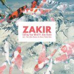 Zakir, Alex Ronin – Calling Your Mind (feat. Alex Ronin)