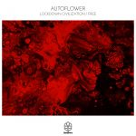 AUTOFLOWER – Lockdown Civilization / Free