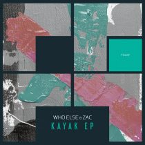 Zac, Who Else – Kayak EP