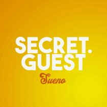 Secret Guest – Secret Guest – Sueno ( Laurent Simeca Remix )