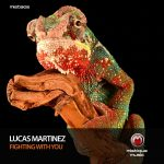 Lucas Martinez – Fighting with You