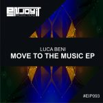 Luca Beni – Move To The Music EP