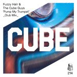 Fuzzy Hair, The Cube Guys – Pump My Trumpet