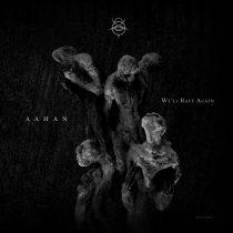 Aahan – We'll Rave Again