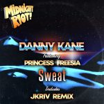 Danny Kane – Sweat (feat. Princess Freesia)