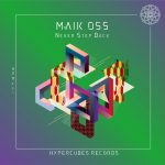 Maik Oss – Never Step Back