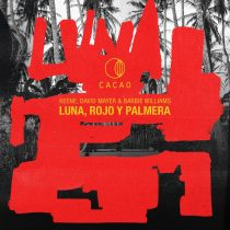 David Mayer, KEENE, Barbie Williams – Luna, Rojo & Palmera