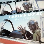 Captain Mosez – Fly Cherry Fly