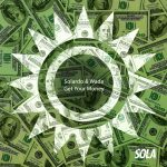 Wade, Solardo – Get Your Money
