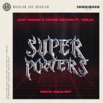 Vintage Culture, Ilkay Sencan, Yoelle – Superpowers (Dimitri Vegas Extended Edit)