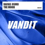 Rafael Osmo – The Mood (Extended)