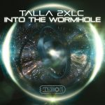 Talla 2xlc – Into The Wormhole