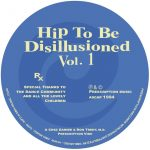 Ron Trent, Chez Damier, M.D – Hip To Be Disillusioned Vol. 1