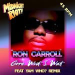 Ron Carroll – Gimme What I Want